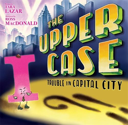 Upper Case, The: Trouble In Capital City (Hardback)