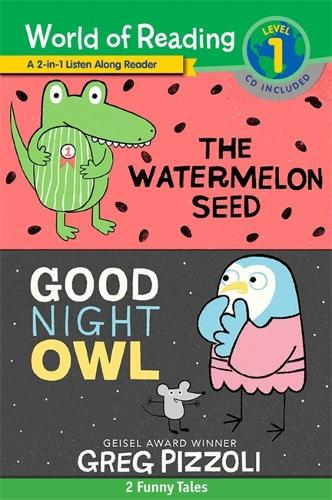The World of Reading Watermelon Seed and Good Night Owl 2-in-1 Listen-Along Reader: 2 Funny Tales with CD! (Paperback)