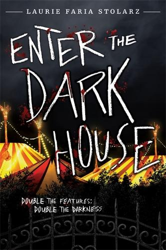 Enter The Dark House: Welcome to the Dark House / Return to the Dark House (Paperback)