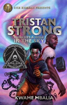 Tristan Strong Punches A Hole In The Sky: A Tristan Strong Novel, Book 1 (Paperback)
