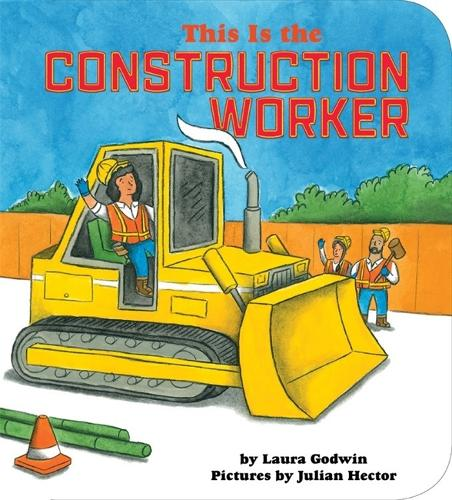 This Is The Construction Worker (Board book)