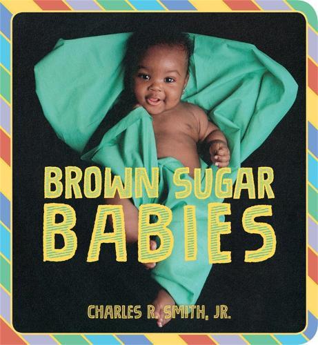 Brown Sugar Babies (Board book)