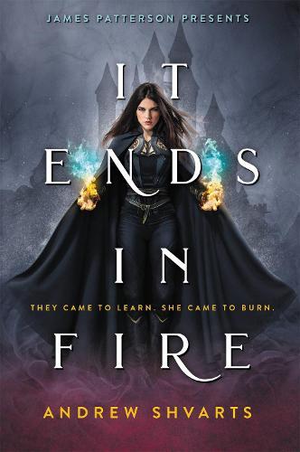 It Ends in Fire (Hardback)