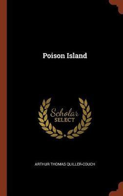 Poison Island (Hardback)