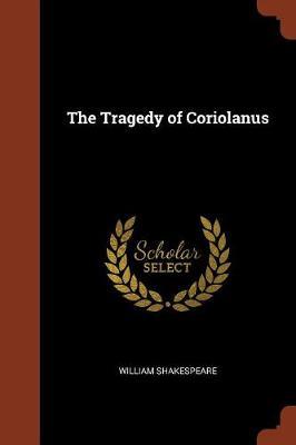 The Tragedy of Coriolanus (Paperback)