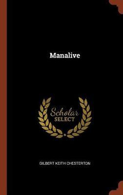 Manalive (Hardback)