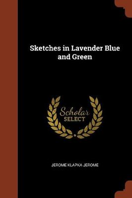 Sketches in Lavender Blue and Green (Paperback)