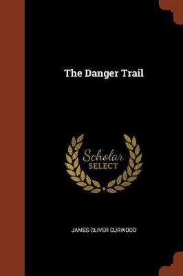 The Danger Trail (Paperback)