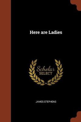 Here Are Ladies (Paperback)