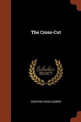 The Cross-Cut (Paperback)