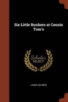Six Little Bunkers at Cousin Tom's (Paperback)