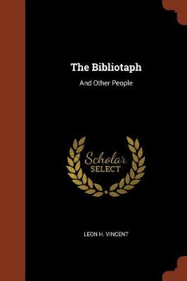 The Bibliotaph: And Other People (Paperback)