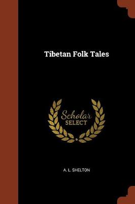 Tibetan Folk Tales (Paperback)