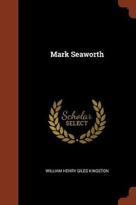 Mark Seaworth (Paperback)