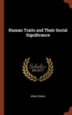 Human Traits and Their Social Significance (Hardback)