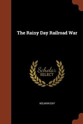 The Rainy Day Railroad War (Paperback)
