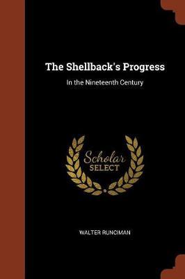 The Shellback's Progress: In the Nineteenth Century (Paperback)
