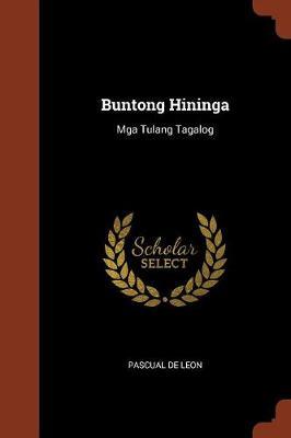 Buntong Hininga: MGA Tulang Tagalog (Paperback)