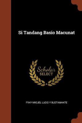 Si Tandang Basio Macunat (Paperback)