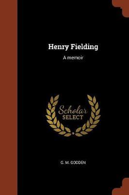 Henry Fielding: A Memoir (Paperback)