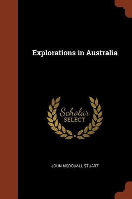 Explorations in Australia (Paperback)