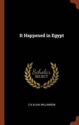 It Happened in Egypt (Hardback)
