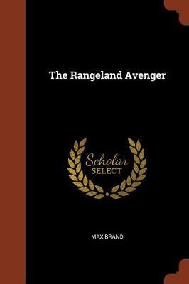 The Rangeland Avenger (Paperback)