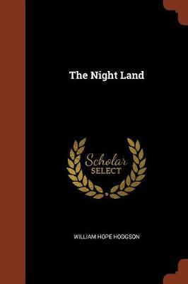 The Night Land (Paperback)