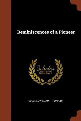 Reminiscences of a Pioneer (Paperback)