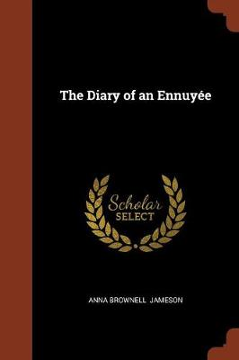 The Diary of an Ennuyee (Paperback)