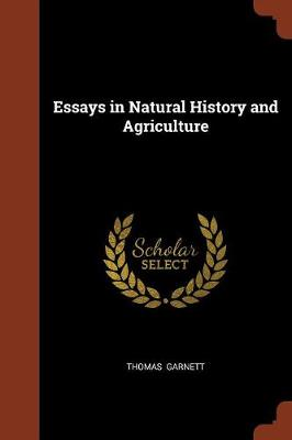 Essays in Natural History and Agriculture (Paperback)