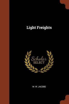 Light Freights (Paperback)