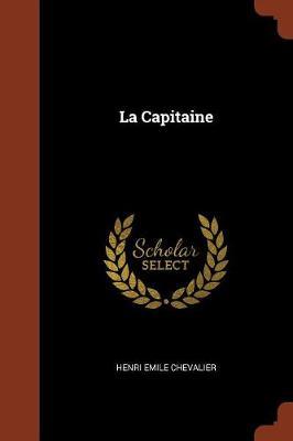 La Capitaine (Paperback)