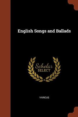 English Songs and Ballads (Paperback)