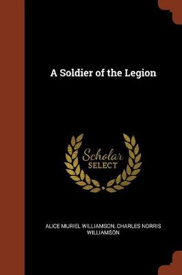 A Soldier of the Legion (Paperback)