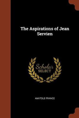 The Aspirations of Jean Servien (Paperback)