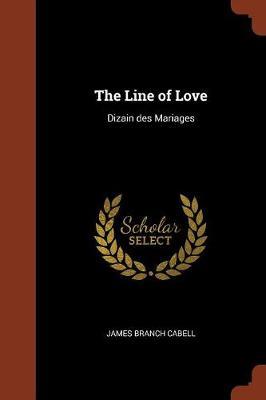 The Line of Love: Dizain Des Mariages (Paperback)