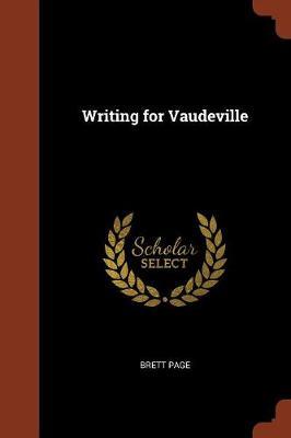 Writing for Vaudeville (Paperback)