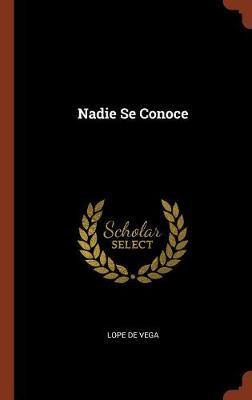 Nadie Se Conoce (Hardback)