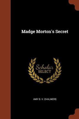 Madge Morton's Secret (Paperback)