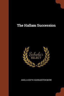 The Hallam Succession (Paperback)