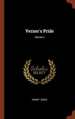 Verner's Pride; Volume 2 (Hardback)