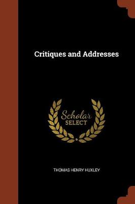 Critiques and Addresses (Paperback)