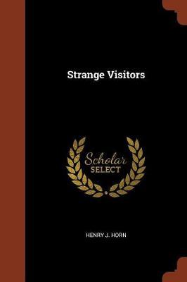 Strange Visitors (Paperback)
