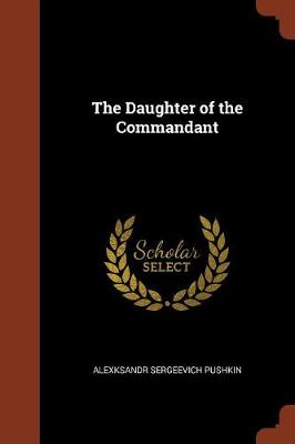 The Daughter of the Commandant (Paperback)