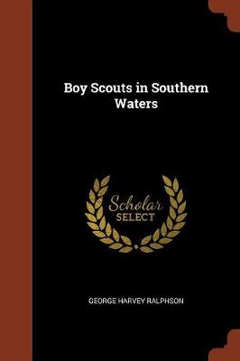 Boy Scouts in Southern Waters (Paperback)