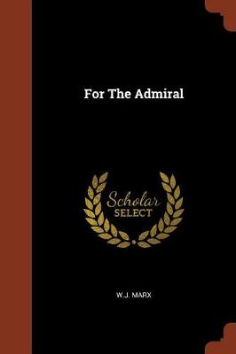 For the Admiral (Paperback)