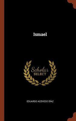 Ismael (Hardback)