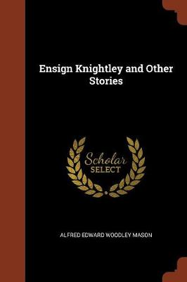 Ensign Knightley and Other Stories (Paperback)