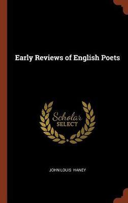 Early Reviews of English Poets (Hardback)